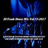 DJ Frank House Mix Vol.72-2017