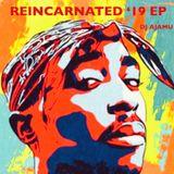 Reincarnated '19 EP