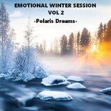 EMOTIONAL WINTER SESSION VOL 2 - Polaris Dreams -