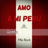 MIX AMO A MI PERÚ - Jhair Andoní Dj #010 (Género Rock)