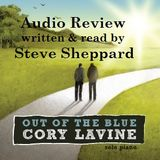 Cory Lavine Audio Review Out of the Blue