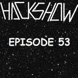 HackShow episode 53