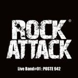 ROCK ATTACK LIVE BAND - POSTE 942 - Part.I