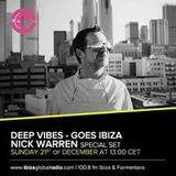 Nick Warren - Deep Vibes (Guest mix) on Ibiza Sonica - 21-dec-2014