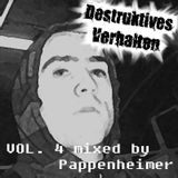 Pappenheimer - Destruktives Verhalten Vol. 4