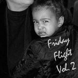 Friday Flight Vol. 2