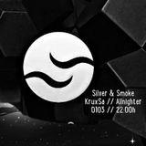 0103 // Silver & Smoke // KruxSa