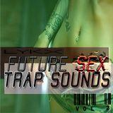 FUTURE SEX TRAP SOUNDS VOL. 2
