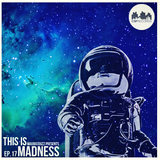 MauricioGZZ Presents This is Madness #17