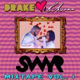 Drake Loves Rihanna Mixtape Vol. 1