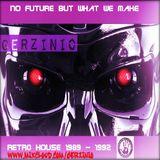 Gerzinio No future But what we make re-mastered
