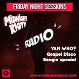 Midnight Riot Radio with Take It To Church - Yam Who? special 24 - 1 -20
