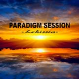 PARADIGM SESSION  - Lehissia -