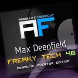 Max Deepfield - Absolute Freakout: Freaky Tech 46 - Deadline Invertor Edition