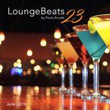 Lounge Beats 23 by Paulo Arruda   June 2019