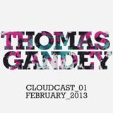 THOMAS GANDEY - FEBRUARY 2013 - CLOUDCAST_01