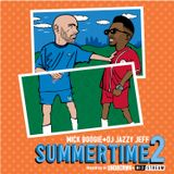 Mick Boogie & Jazzy Jeff - SummerTime 2 MixTape