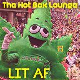 The Hot Box Lounge - Lit AF