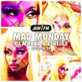 Madmonday-30-04-12-jamfm-djmaxxx-eskei83