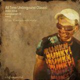 All Time (Undergound).....Classic (2002-2004) part1