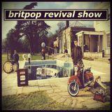 Britpop Revival Show #208 23rd August 2017