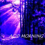 Acid Morning Session vol. II - mixed by Antonio Valente