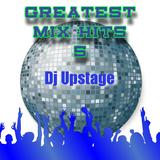 Dj Upstage - Greatest Mix Hits 5