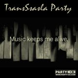TransSsasla Party 3 (Jully 9th, 2013)