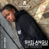 14/12/2018 - Shilangu B2B DJ Jides B2B Bang GK - Mode FM