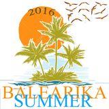BALEARIKA SUMMER  AGOSTO 2016 DJ TINO JD.