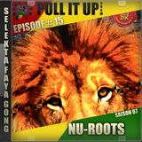 Pull It Up - Episode 15 - S7