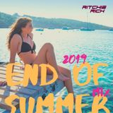 DJ Ritchie Rich - End Of Summer Mix 2019