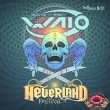 WAIO-Neverland Festival Warm UP Mix 2017