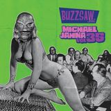 Buzzsaw Joint Vol 35 (Michael Jahna)