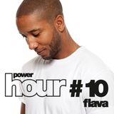 Powerhouse Music presents: PowerHour #10 FLAVA