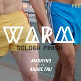 Warm #1 Andre Fau B2B Mashyno