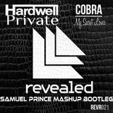 Hardwell vs Private - My Secret Cobra (Samuel Prince Mashup Bootleg)