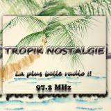 [MARDI 04 JUIN 2013] TROPIK NOSTALGIE 97.2 MHz - TONTON FUNK