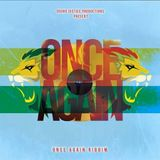 Once Again Riddim (soundjustice production 2019) Mixed By SELEKTA MELLOJAH FANATIC OF RIDDIM