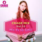 CRAGE MIX Vol.10 MIXED BY DJ Sakii
