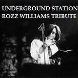 Underground Station S01/EP18  01/04/2014     ROZZ WILLIAMS TRIBUTE