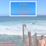 Down in the eDM