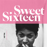 Sweet Sixteen - compiled by no.84