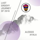 Last Groovy Journey of 2k18 - Part 2