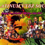 PLATINUM VYBZ SOUND - Reggae Rosie MixTape