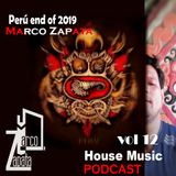 Marco Zapata - Perú end of 2019 House Music Podcast Mix vol 12