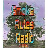 Smoke Rules Radio (186)