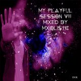 My Playful Session 8 by Mxolistic