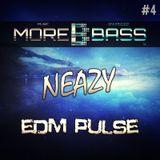 NeaZy - EDM Pulse #4