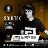 Dark Legacy Episode 02 by Soultex // EAST FORMS Drum&Bass